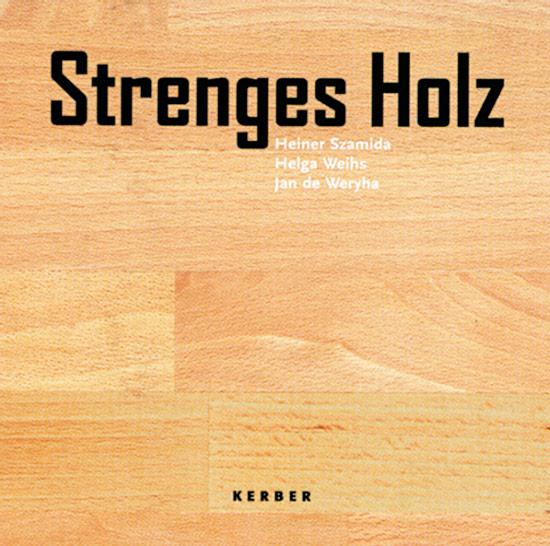 Strenges Holz. Heiner Szamida, Helga Weihs, Jan: Hg. von Daniel
