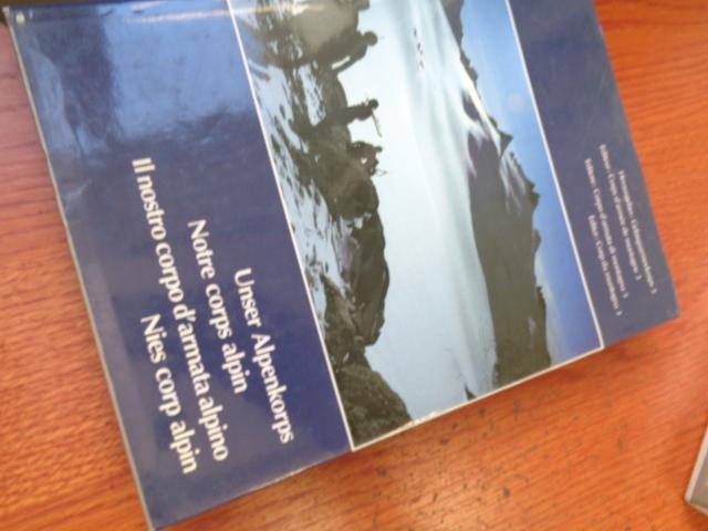 Unser Alpenkorps; Notre corps alpin; Il nostro: Gebirgsameekorps 3: (Autor)
