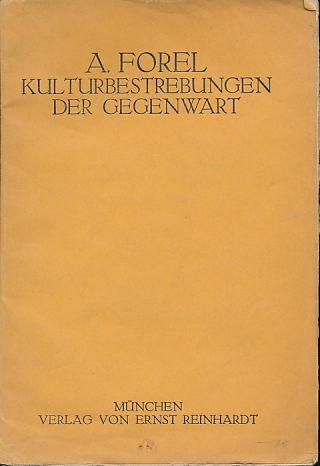 Kulturbestrebungen der Gegenwart : Vortr. geh. in: Forel, Auguste:
