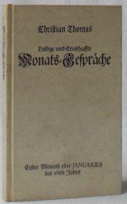 Schertz- und Ernsthaffter, Vernünfftiger und Einfältiger Gedancken,: Thomas, Christian