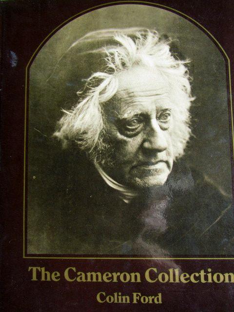 The Cameron Collection An Album of Photographs By Julia Cameron - Ford, Colin