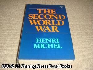 The Second World War (1st edition hardback): Henri Michel