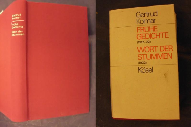 Frühe Gedichte (1917-22) + Wort der Stummen (1933) - Kolmar, Gertrud