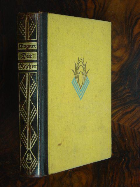 Die Rächer. Roman.: Wagner, Hermann.