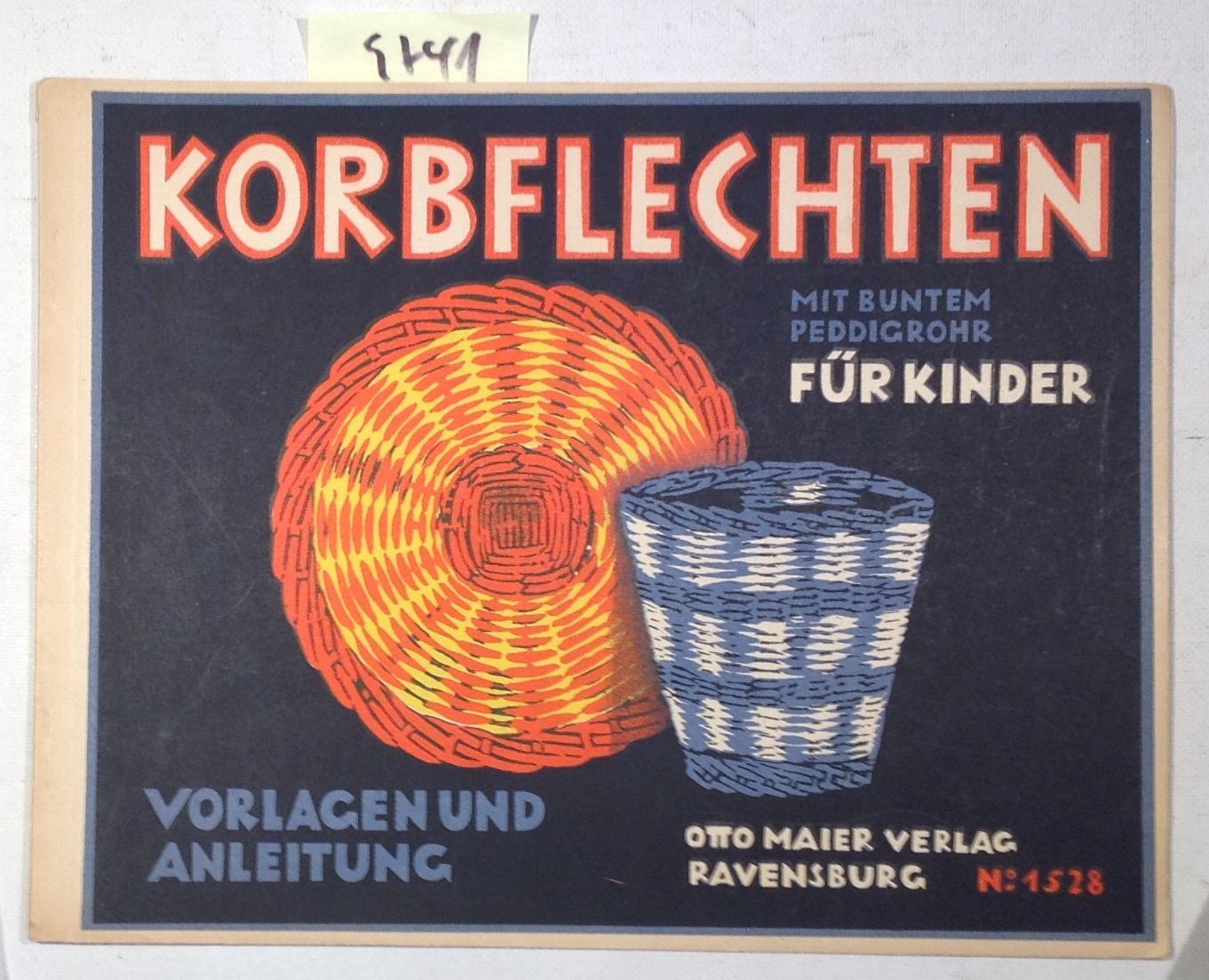 Korbflechten Mit Buntem Peddigrohr Für Kinder -: Finckh- Haelssig, Marianne