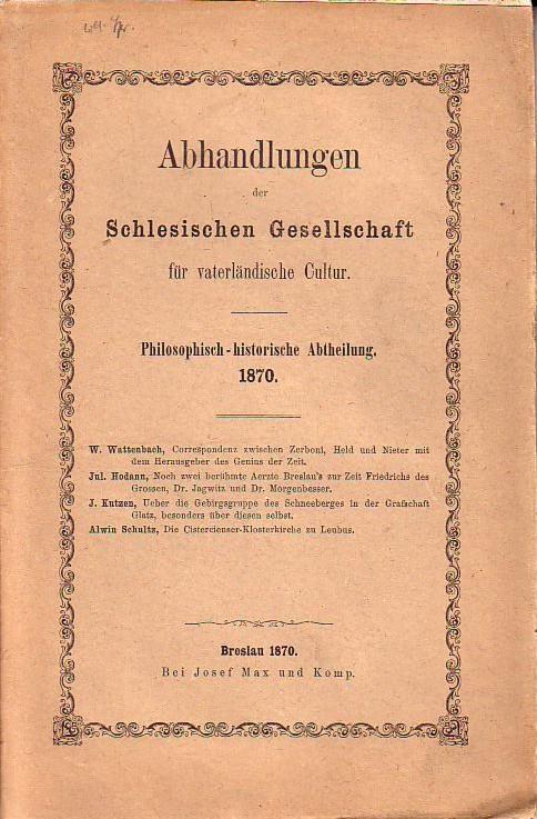 Abhandlungen der Schlesischen Gesellschaft für vaterländische Kultur.: Wattenbach, W. und