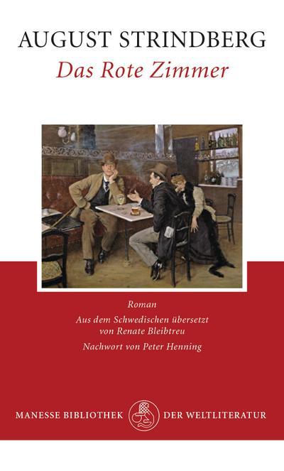 Das Rote Zimmer: August Strindberg