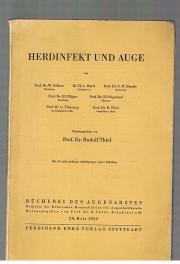 Herdinfekt und Auge Mit Beiträgen v. W.: Thiel, Rudolf (Hrsg.)