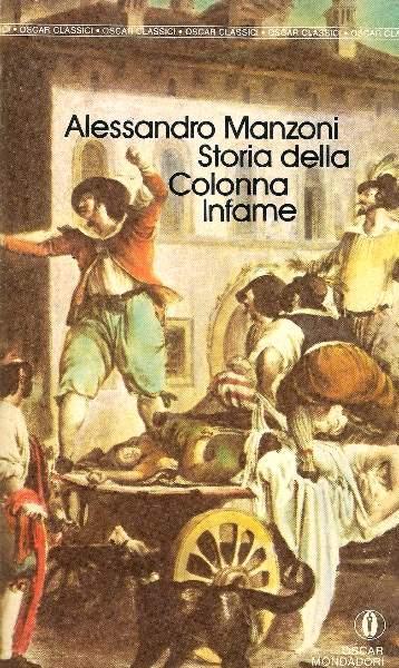 Storia della colonna infame (italien) - Manzoni Alessandro
