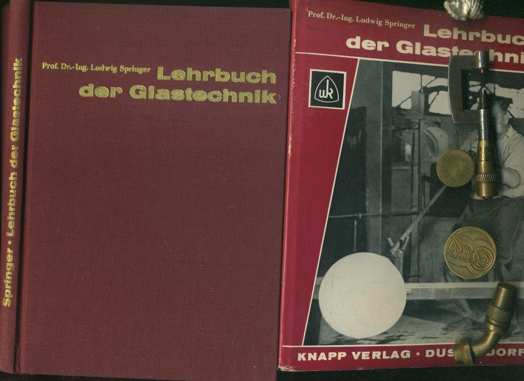 Lehrbuch der Glatechnik. Mit 68 Abbildungen.: Springer, Ludwig: