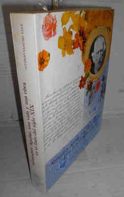ALMENDROS AGUILAR, una vida y una obra en el Jaén del siglo XIX. 1ª edición. Prólogo del Dr. D. Antonio Gallego Morell. Autógrafo del autor - SANCHO SÁEZ, Alfonso