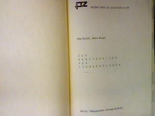 Zur Konstruktion von Stundenplänen. Informationen zur Schulorganisation;: Kaibel, Hans und
