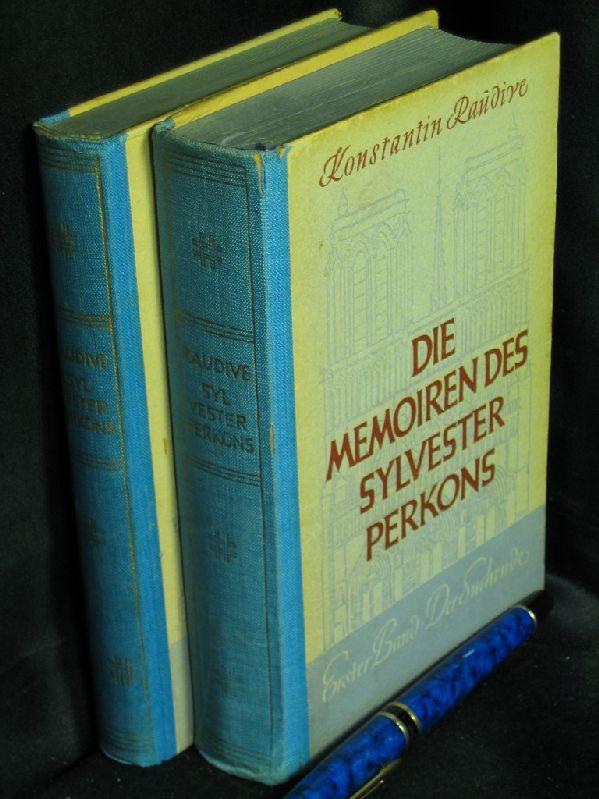 Die Memoiren des Sylvester Perkons. 1+2 -: Raudive, Konstantin -