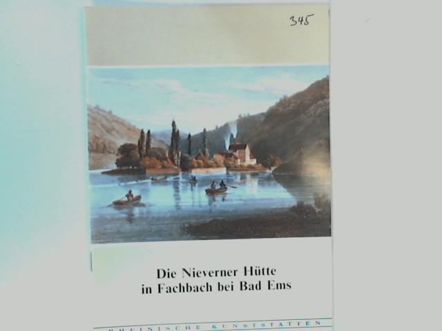 Die Nieverner Hütte in Fachbach bei Bad: Brand, Ulrich: