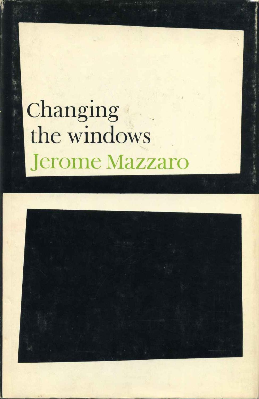 CHANGING THE WINDOWS.: Mazzaro, Jerome