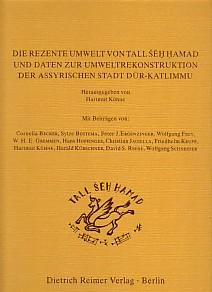 Die rezente Umwelt von Tall Seh Hamad: Kühne, Hartmut (Hrsg.):