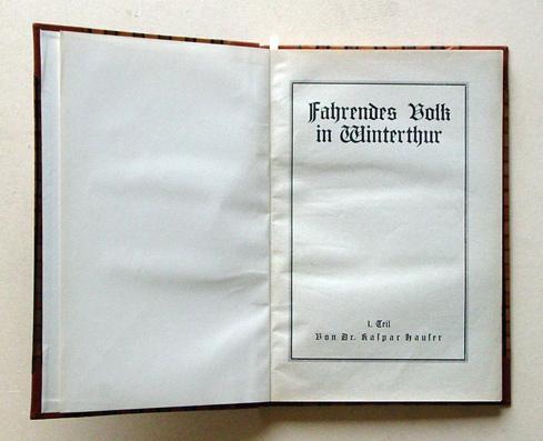 Fahrendes Volk in Winterthur. 1. Teil u.: Hauser, Kaspar