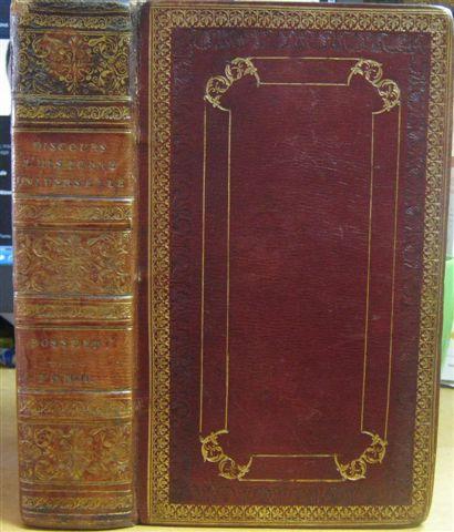 Discours Sur L'histoire Universelle, a Monseigneur Le: Bossuet, J. B.
