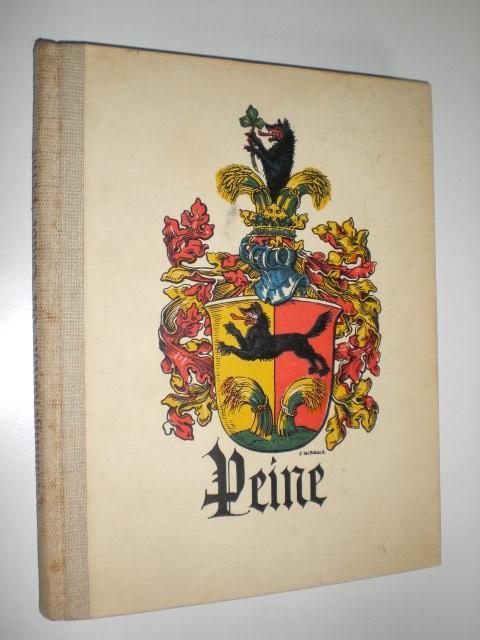 Geschichte der Stadt Peine und ihrer Umgebung: KÖSTER, August: