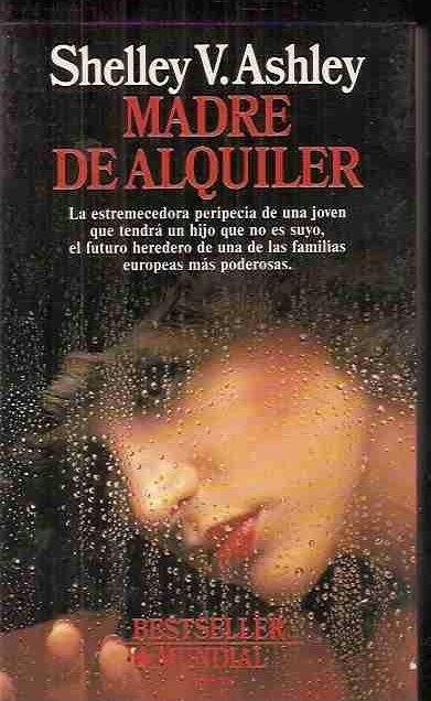 MADRE DE ALQUILER - ASHLEY, SHELLEY V.
