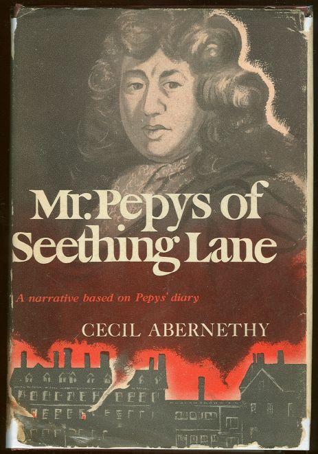 Image for MR. PEPYS OF SEETHING LANE
