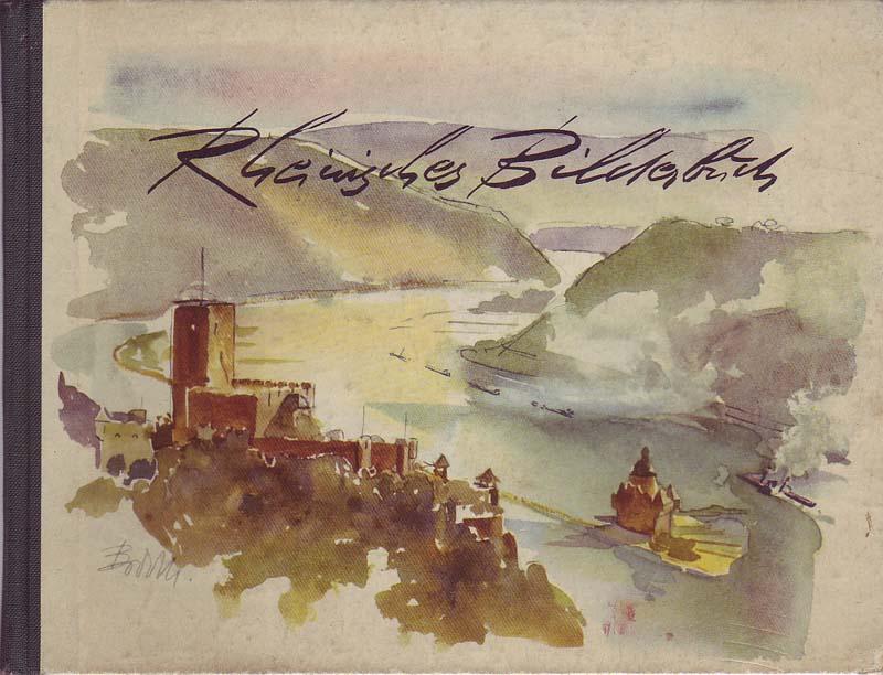 Rheinisches Bilderbuch: Bongs, Rolf: