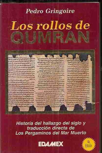 ROLLOS DE QUMRAN - LOS (MAR MUERTO) - GRINGOIRE, PEDRO