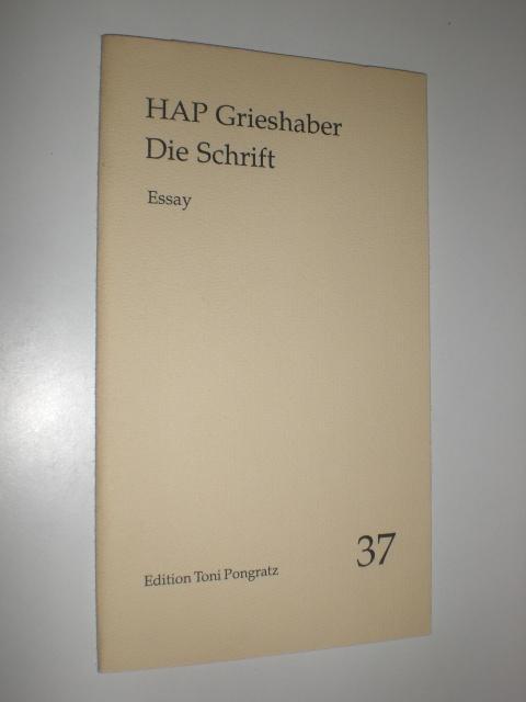 Die Schrift. Essay.: GRIESHABER, HAP: