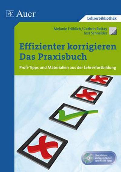 Effizienter korrigieren - Das Praxisbuch : Profi-Tipps: Melanie Fröhlich