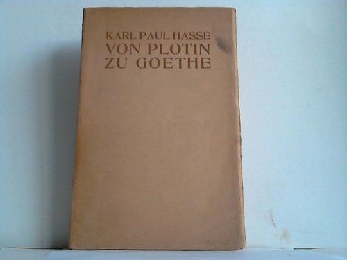Von Plotin zu Goethe: Hasse, Karl Paul