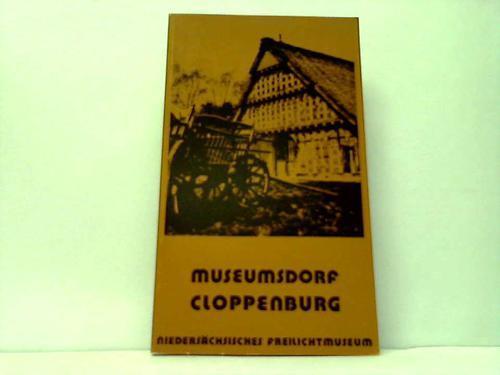 Museumsdorf Cloppenburg. Niedersächisches Freilichtmuseum. Museumsführer: Kaiser, Hermann /