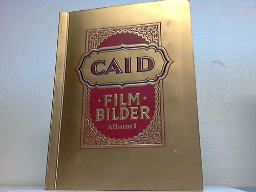 Film-Bilder. Album 1: Caid Zigarettenfabrik /