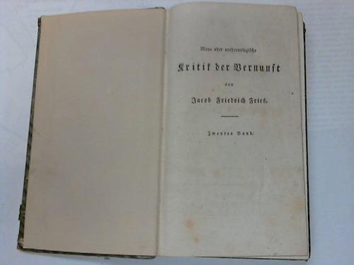 Neue oder anthropologische Kritik der Vernunft: Fries, Jacob Friedrich