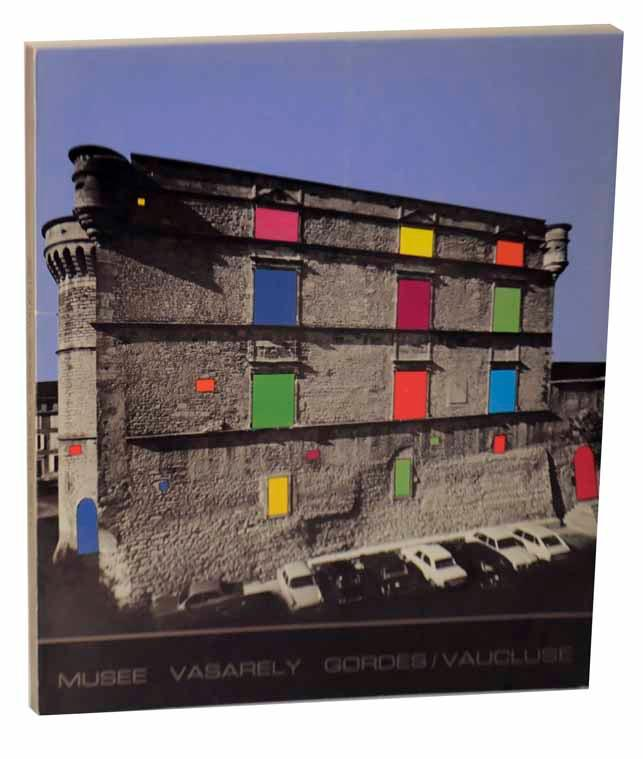 The Vasarely Didactic Museum at the Gordes: VASARELY, Victor