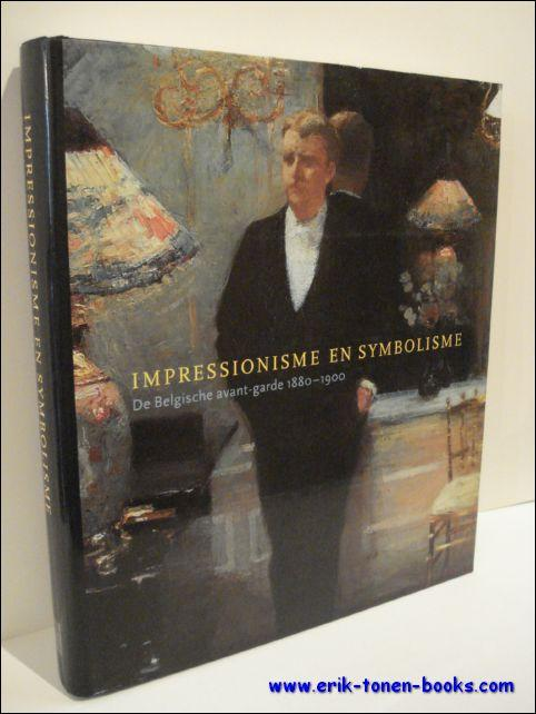 IMPRESSIONISME EN SYMBOLISME. DE BELGISCHE AVANT-GARDE 1880: STEVENS, MaryAnne en