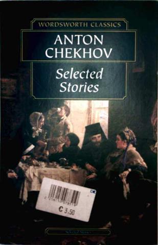 Selected Stories - Wordsworth Classics - Anton Chekhov