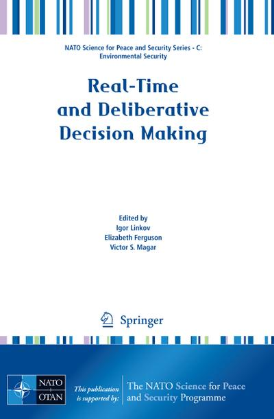 Real-Time and Deliberative Decision Making: Igor Linkov