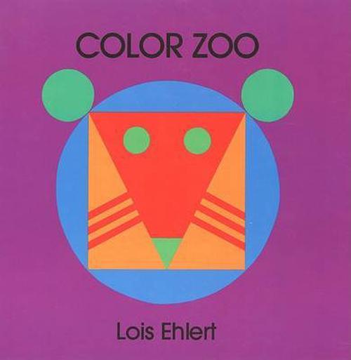 Color Zoo Board Book (Board Books) - Lois Ehlert