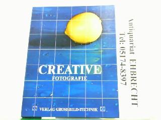 Creative Fotografie, Techniken und Anwendungsbeispiele zur individuellen: Karpf, Nikolaus: