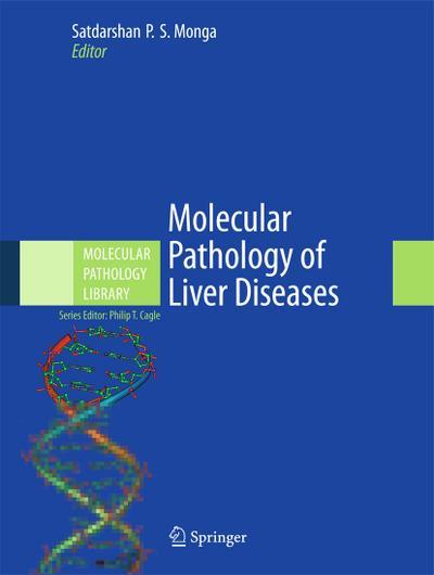Molecular Pathology of Liver Diseases: Satdarshan P. S.