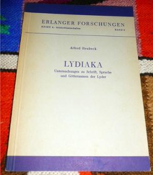 Lydiaka : Untersuchungen Zu Schrift, Sprache Und: Alfred Heubeck