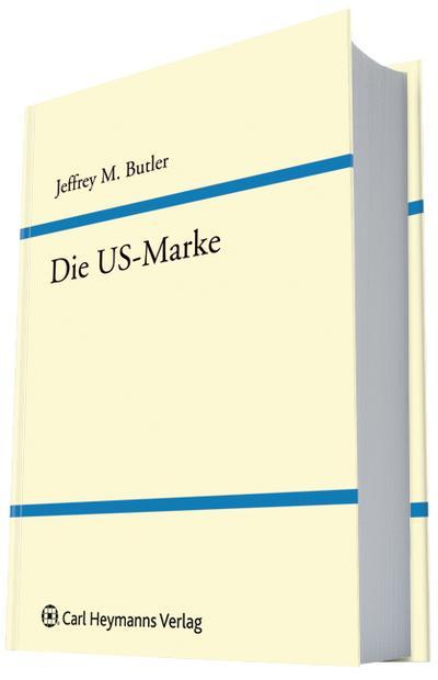 Die US-Marke - Jeffrey M. Butler