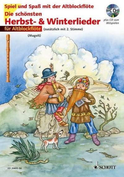 Die schönsten Herbst- & Winterlieder, für 2 Altblocklöten, m. Audio-CD : Sankt Martin, Nikolauslieder und Weihnachtlieder. 1-2 Alt-Blockflöten - Christa Estenfeld-Kropp