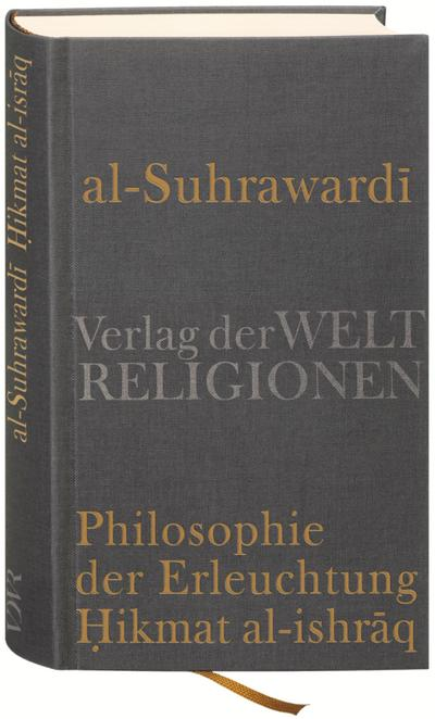 Al Suhrawardi, Philosophie der Erleuchtung - Nicolai Sinai