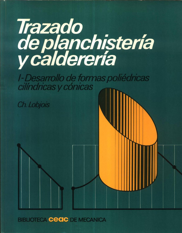 Trazado De Planchisteria Y Caldereria By Lobjois Nuevo Encuadernación De Tapa Blanda 1986 Livro Ibero Americano Ltda
