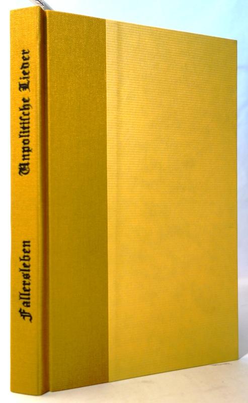 Unpolitische Lieder. Zweiter Theil. (Von zwei): Hoffmann von Fallersleben,