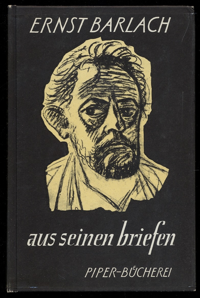 Aus Seinen Briefen: BARLACH, Ernst