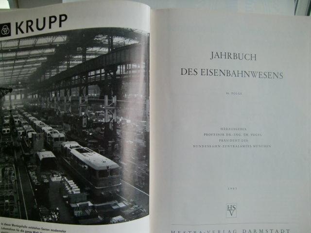 Jahrbuch des Eisenbahnwesens 16. Folge 1965: Hrsg.) Vogel, Th.: