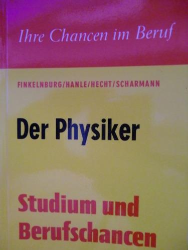 Der Physiker: Finkelnburg, Wolfgang: