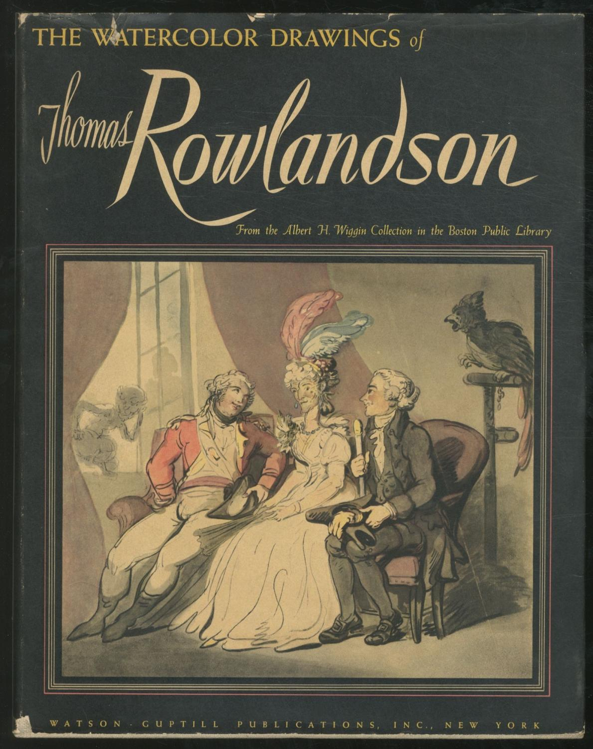 The Watercolor Drawings of Thomas Rowlandson from: ROWLANDSON, Thomas